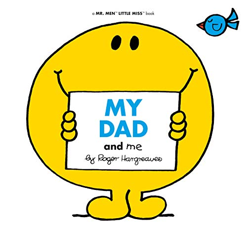 My Dad and Me (Mr. Men and Little Miss) por Adam Hargreaves