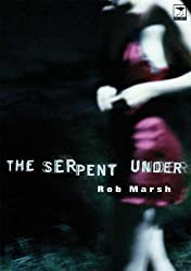 The Serpent under by Rob Marsh (2003-08-06)