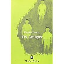 Os Amigos (Em Portuguese do Brasil)