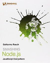 Smashing Node.js: JavaScript Everywhere (Smashing Magazine Book)