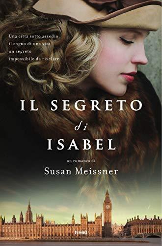 Il segreto di Isabel di [Meissner, Susan]