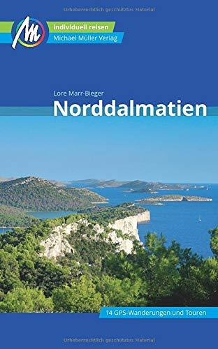 Norddalmatien Reiseführer Michael Müller Verlag: Individuell reisen mit vielen praktischen Tipps