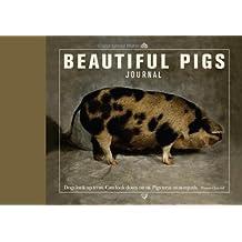 Beautiful Pigs Journal (flexibound)