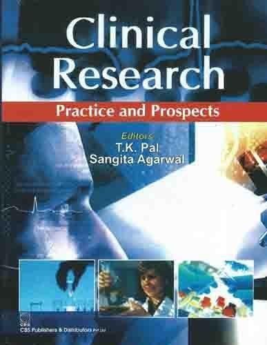 Clinical Research: Practice and Prospects