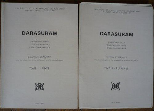 Darasuram: Epigraphical study : étude architecturale : étude iconographique