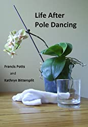 Life After Pole Dancing