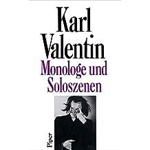 Sämtliche Werke, 8 Bde. u. Erg.-Bd, Bd.1, Monologe und Soloszenen (Karl Valentin Sämtliche Werke, Band 1)
