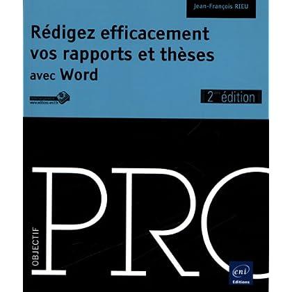 Rédigez efficacement vos rapports et thèses (2ième édition)
