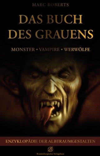: Enzyklopädie der Albtraumgestalten (Monster Enzyklopädie)