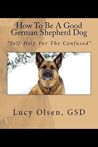 how-to-be-a-good-german-shepherd-dog-self-help-for-the-confused-english-edition