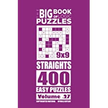 The Big Book of Logic Puzzles - Straights 400 Easy (Volume 27)