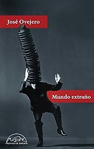 Mundo extraño par José Ovejero