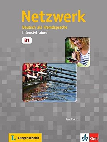 Netzwerk: Intensivtrainer B1 by Paul Rusch (2014-06-01)