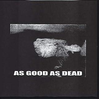 As Good As Dead / Armatron [Vinyl Single]