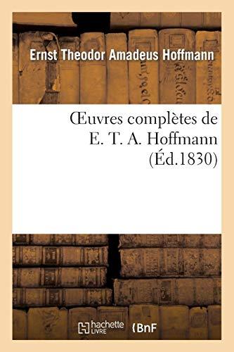Oeuvres complètes de E. T. A. Hoffmann. Contes fantastiques