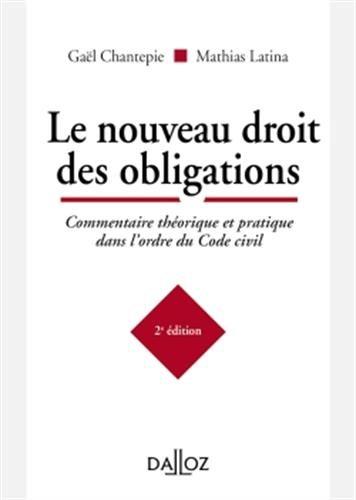 Le nouveau droit des obligations. Commentaire théorique et pratique dans l'ordre du Code civil - 2e