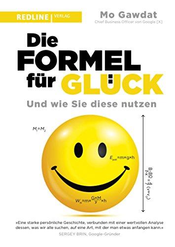 Die Formel für Glück: Und wie Sie diese nutzen -