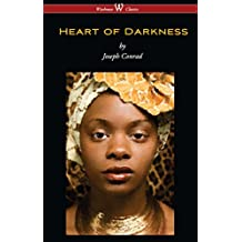 Heart of Darkness (Wisehouse Classics Edition)