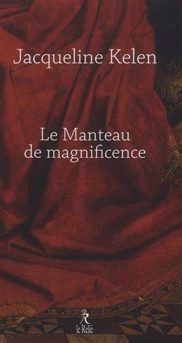 Le manteau de la magnificence
