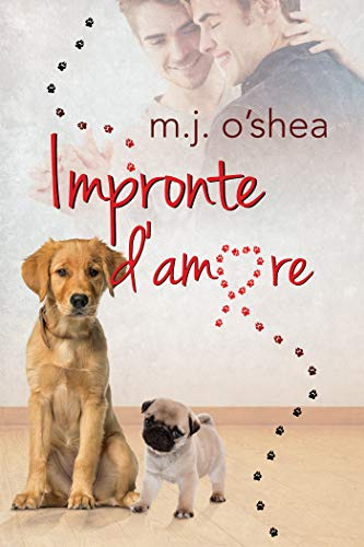 Impronte d'amore di [O'Shea, M.J.]