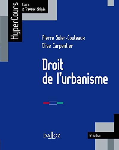 Droit de l'urbanisme - 6e éd.