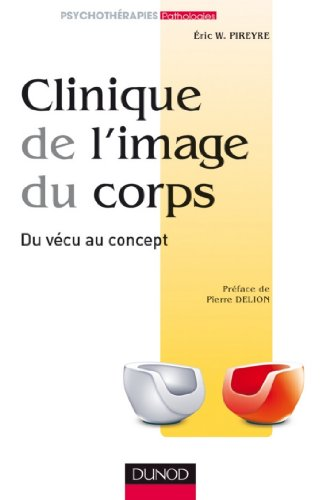 clinique-de-limage-du-corps-de-la-pratique-aux-concepts-psychotherapies-french-edition