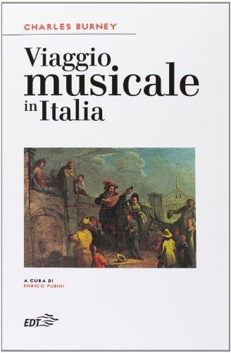 Viaggio musicale in Italia di Charles Burney