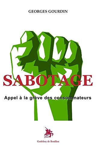Sabotage, Appel à la grève des consommateurs par Georges Gourdin