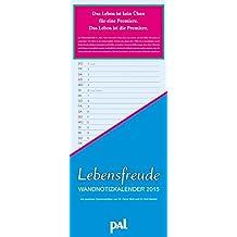 PAL Lebensfreude Wandnotizkalender 2015