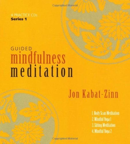 Guided Mindfulness Meditation: A Complete Guided Mindfulness Meditation Program from Jon Kabat-Zinn by Jon Kabat-Zinn (2005-09-01)