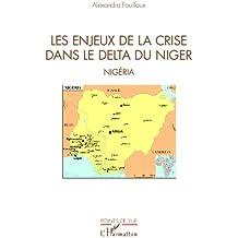 Les enjeux de la crise dans le delta du Niger: Nigéria