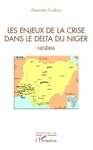 Les enjeux de la crise dans le delta du Niger: Nig...