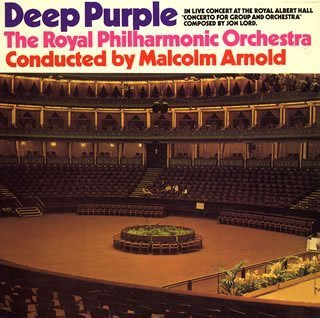 Royal Philharmonic Orchestra by Deep Purple (2006-03-06)