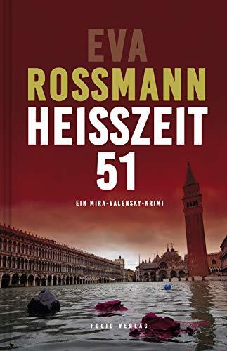 Heißzeit 51 (Mira-Valensky-Krimi)
