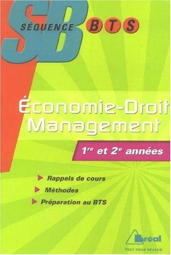 Economie-Droit et Management BTS Tertiaires 1e et 2e années
