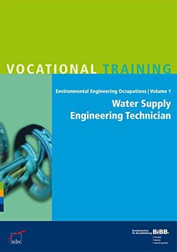 Water Supply Engineering Technician / Fachkraft für Wasserversorgungstechnik: Umsetzungshilfen und Praxistipps Ausbildung gestalten
