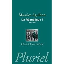 La République, Tome 1 : 1880-1932