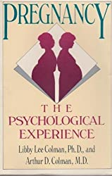 Pregnancy: The Psychological Experience by Libby Colman (1991-02-01)