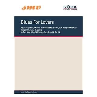Blues For Lovers: Notenausgabe aus dem Arca-Constantin-Film von Oswalt Kolle