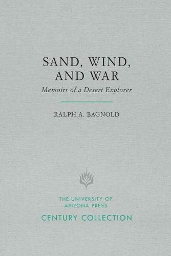 Sand, Wind, and War: Memoirs of a Desert Explorer (Century Collection) -