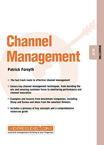 channel-management-marketing-0407-by-patrick-forsyth-2002-04-03