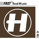 Fast Soul Music