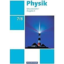 Physik - Ausgabe Volk und Wissen - Ausgabe A - Sekundarstufe I: 7./8. Schuljahr - Schülerbuch