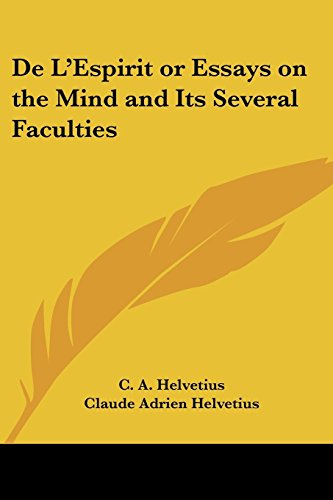 de-lespirit-or-essays-on-the-mind-and-its-several-faculties-by-c-a-helvetius-1-dec-2004-paperback