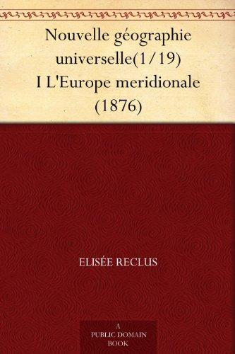 Couverture du livre Nouvelle géographie universelle(1 19) I L'Europe meridionale (1876)