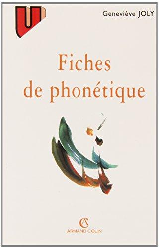 Fiches de phonétique par Geneviève Joly