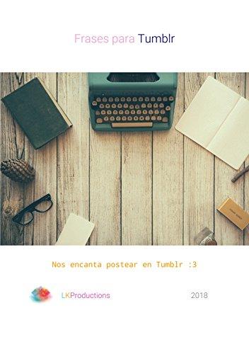 Frases Para Tumblr Indie 2018 Ebook Luke C Luke C