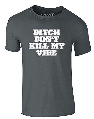 Brand88 - Don't Kill My Vibe, Erwachsene Gedrucktes T-Shirt Dunkelgrau/Weiß