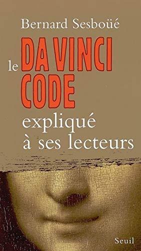 Le Da Vinci code expliqué à ses lecteurs