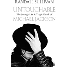 Untouchable: The Strange Life and Tragic Death of Michael Jackson (English Edition)
